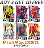 MATCH ATTAX 2020/21 20/21 CHAMPIONS LEAGUE BASE CARDS - *BUY 3 GET 10 FREE*