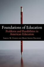 Foundations of Education: Problems and Possibilities in American Education, Phil