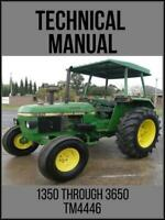 John Deere 1350 Through 3650 Tractor Operation and Tests Technical Manual TM4446