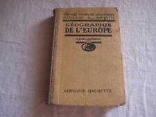 Livre Géographie de l'Europe Hachette 1921 L. Gallouédec et F. Maurette