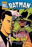 Two-Face's Double Take by Manning, Matthew K. (Paperback book, 2010)