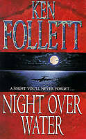 Night Over Water, Ken Follett | Paperback Book | Acceptable | 9780330319416
