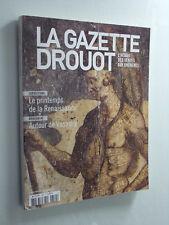 La Gazette Drouot, Le printemps de la Renaissance  N° 40 du 22 Novembre  2013