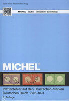 Michel Plattenfehler auf den Brustschild-Marken Deutsches Reich 1972-1874 NEU