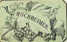 1870's-80's Hochheimer, Wine Bottle Label Vintage Original F95