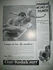 PUBLICITE DE PRESSE KODAK APPAREIL CINEMATOGRAPHIQUE LA COULEUR ! FRENCH AD 1939