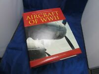 Paul Eden The Encyclopedia of Aircraft of WWII Hardcover with Dust Jacket