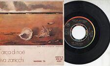 IVA ZANICCHI disco 45 g STAMPA ITALIANA L'Arca di Noe' + Aria di settembre 1970