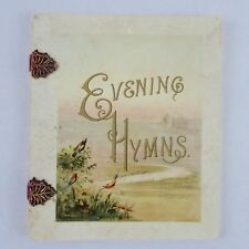 Evening Hymns by Helen P. Strong 1887 Published by Obpacher Brothers