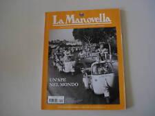 LA MANOVELLA 3/2008 MUNCH MAMMUT/MOTO BENELLI 350 500 GP/APE PIAGGIO/SPARVIERO