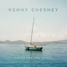 Kenny Chesney - Songs For the Saints - New CD Album - Pre Order - 27th July