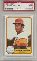 1981 FLEER #63 JOAQUIN ANDUJAR, PSA 9 MINT, HOUSTON ASTROS,  L@@K !