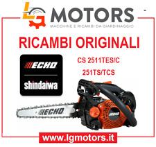 MOTOSEGHE ECHO CS 2511TES/C SHINDAIWA 251TS/TCS Ricambi originali