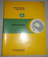 Betriebsanleitung / Handbuch John Deere Ballenpresse 339 und 349