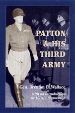 Patton & His Third Army, Wallace, Brenton G., Wallace, Gen. Brenton G., Very Goo