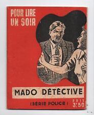 Mado détective. SAINT ULFACE. Fascicule populaire 1943. Pour lire un soir, Lyon.