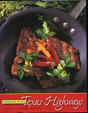 COOKING WITH TEXAS HIGHWAYS Best Recipes in the Lone Star State Tex Mex & More