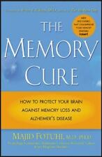 The Memory Cure : How to Protect Your Brain Against Memory Loss and Alzheimer's
