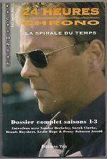 24 HEURES CHRONO LA SPIRALE DU TEMPS DOSSIER COMPLET SAISONS 1-3  Didier LIARDET
