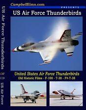 USAF THUNDERBIRDs Films F-86 F-100 T-38 F4 Phantom F-16 Airshows