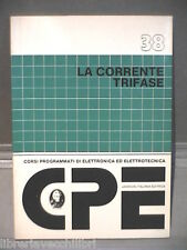 LA CORRENTE TRIFASE Wolfgang Weiske Jacson CPE Tecnica Elettrotecnica Tecnica