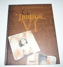 Edition Originale GLENAT  LE DECALOGUE  Tome 6    DEC9