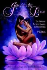 Jewel in the Lotus/The Tantric Path to Higher Consciousness (Paperback or Softba