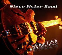 Blues CD Steve Fister Band Live Bullets
