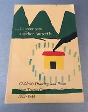 I Never Saw Another Butterfly:Children's Drawings & Poems 1978