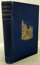 Dr J L Phillips Missionary to the Children of India Ed W J Wintle 1st Ed HC 1898