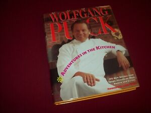 SIGNED ~ Wolfgang Puck ~ Adventures in the Kitchen (1991) Hardcover Book