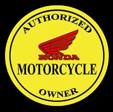 HONDA AUTHORIZED OWNER METAL JUMBO FRIDGE MAGNET,ENAMELLED FINISH, MOTORCYCLE