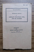 WWII AIRCRAFT FUEL & OIL SYSTEMS - AIRSHIP TRAINING SCHOOL - MANUAL