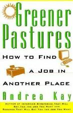 Greener Pastures: How To Find a Job In Another Place