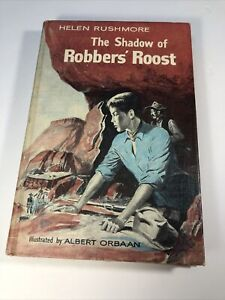The Shadow of Robbers Roost ,1960 by HELEN RUSHMORE