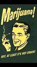 """Funny Marijuana Poster Maxi size 24""""x36"""""""