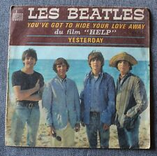 Beatles, you've got to hide your love away / yesterday, SP - 45 tours juke box