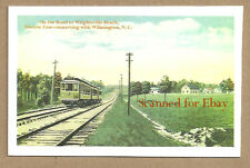 NC WILMINGTON TO WRIGHTSVILLE  BEACH ELECTRIC TRAIN   SEE DEPOT  STATION