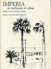 IMPERIA IN INCHIOSTRO DI CHINA LIGURIA Ill. Attilio Rossi Stampa in carta spessa