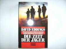 DAVID EDDINGS DIE ZEIT DER JÄGER HARTE VERWEGENE MÄNNER