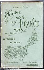 Voyage en France Ardouin Dumazet Berger Levrault 1908