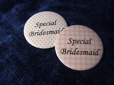 2 x Special Bridesmaid - Pretty Pink Pin Badges for Wedding - Young Bridesmaid