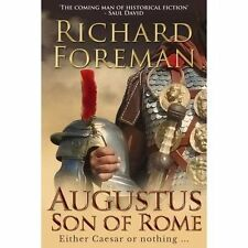 Augustus: Son of Rome (Augustus Series) by Foreman, Richard | Paperback Book | 9