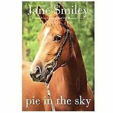 Pie in the Sky: Book Four of the Horses of Oak Valley Ranch-ExLibrary
