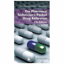 The Pharmacy Technician's Pocket Drug Reference Apha Pharmacy Technician Traini