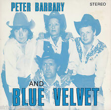 PETER BARBARY & BLUE VELVET Don't Get Around / Good Hearted Woman OZ 45
