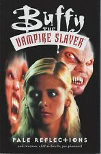 Buffy Pale Reflections  SC TP  New  Dark Horse BTVS  25% OFF  Very Fine