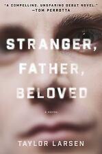 Stranger, Father, Beloved by Taylor Larsen (Hardcover)