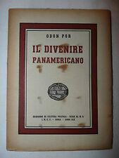 Odon Por: Il Divenire Panamericano 1941 Quaderni Cultura Politica XI n.4 INCF
