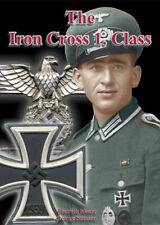 The Iron Cross 1st Class by Dietrich Maerz